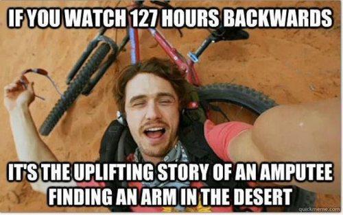 Если смотреть задом наперед 127 часов